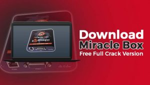 Miracle box 2020 Crack + License key Free Download { Latest }